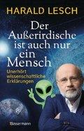 Der Außerirdische ist auch nur ein Mensch