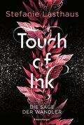 Touch of Ink - Die Sage der Wandler