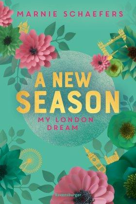 A New Season. My London Dream