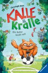 Kalle & Kralle, Band 2: Ein Kater kickt mit