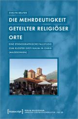 Die Mehrdeutigkeit geteilter religiöser Orte