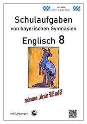 Englisch 8 (Green Line) Schulaufgaben (G9, LehrplanPLUS) von bayerischen Gymnasien mit Lösungen