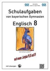 Englisch 8 (Access 4) Schulaufgaben (G9, LehrplanPLUS) von bayerischen Gymnasien mit Lösungen