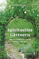 Spirituelles Gärtnern