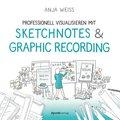 Professionell visualisieren mit Sketchnotes & Graphic Recording