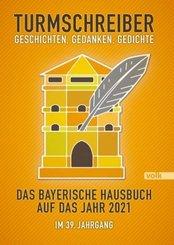 Turmschreiber - Geschichten, Gedanken, Gedichte 2021