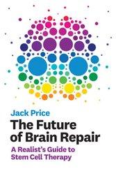 The Future of Brain Repair