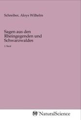 Sagen aus den Rheingegenden und Schwarzwaldes; Buch VII