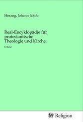 Real-Encyklopädie für protestantische Theologie und Kirche.