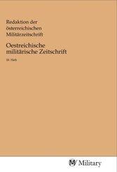 Oestreichische militärische Zeitschrift