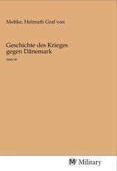 Geschichte des Krieges gegen Dänemark