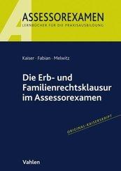 Die Erb- und Familienrechtsklausur im Assessorexamen