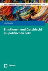Emotionen und Geschlecht im politischen Feld