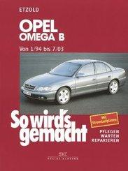 So wird's gemacht: Opel Omega B Von 1/94 bis 7/03