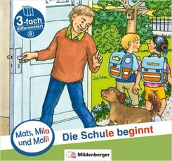 Mats, Mila und Molli - Die Schule beginnt