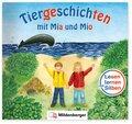 Tiergeschichten mit Mia und Mio: Tiergeschichten mit Mia und Mio - Ein aufregender Traum