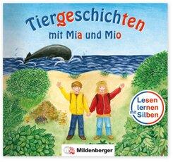 Tiergeschichten mit Mia und Mio - Ein aufregender Traum; II