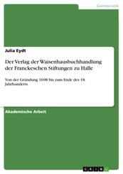 Der Verlag der Waisenhausbuchhandlung der Franckeschen Stiftungen zu Halle