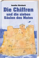 Die Chiffren und die sieben Säulen des Mutes
