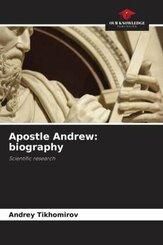 Apostle Andrew: biography