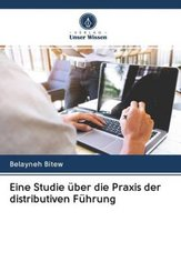 Eine Studie über die Praxis der distributiven Führung