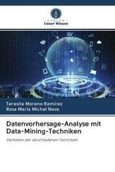Datenvorhersage-Analyse mit Data-Mining-Techniken