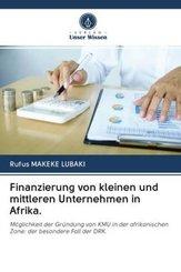Finanzierung von kleinen und mittleren Unternehmen in Afrika.