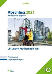 Abschluss 2021 - Realschule Bayern Lösungen Mathematik II/III