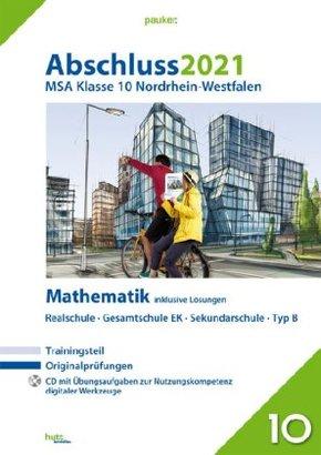 Abschluss 2021 - Mittlerer Schulabschluss Nordrhein-Westfalen Mathematik