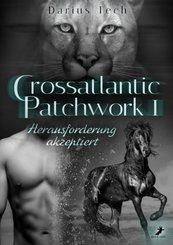 Crossatlantic Patchwork 1: Herausforderung akzeptiert
