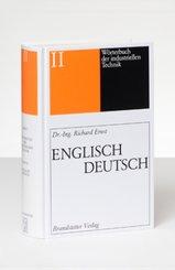 Wörterbuch der industriellen Technik: Englisch-Deutsch; 2*2