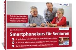 Smartphonekurs für Senioren - Trainer-Starterpaket mit je 1 Kursbuch für Android und iPhone