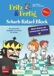 Fritz & Fertig Schach-Rätselblock: Mattalarm im schwarzen Schloss