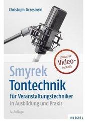 Tontechnik für Veranstaltungstechniker in Ausbildung und Praxis