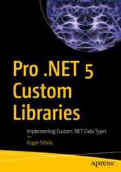 Pro .NET 5 Custom Libraries