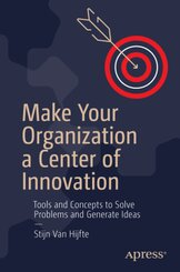 Make Your Organization a Center of Innovation