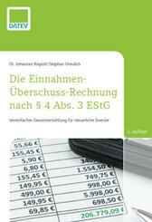 Die Einnahmen-Überschuss-Rechnung nach § 4 Abs. 3 EStG