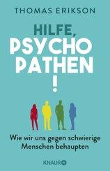 Hilfe, Psychopathen!