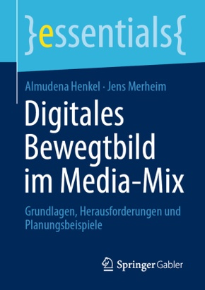 Digitales Bewegtbild im Media-Mix; Volume 1