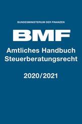 Amtliches Handbuch Steuerberatungsgesetz 2020/2021