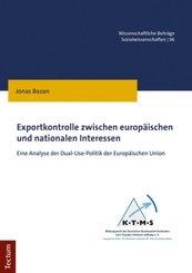 Exportkontrolle zwischen europäischen und nationalen Interessen