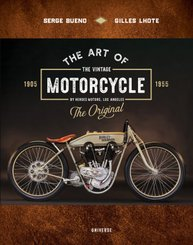 The Art of the Vintage Motorcycle; Band 1