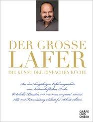 Der große Lafer- Die Kunst der einfachen Küche.