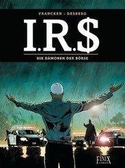 I.R.$./I.R.S.: I.R.$. - Die Dämonen der Börse