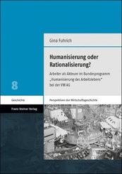 Humanisierung oder Rationalisierung?