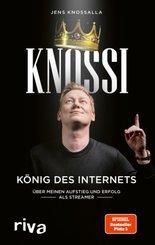 Knossi - König des Internets