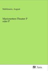 Marionetten-Theater P oder P