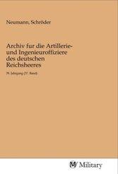 Archiv fur die Artillerie- und Ingenieuroffiziere des deutschen Reichsheeres