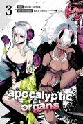 Apocalyptic Organs - Bd.3