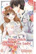 Küss mich richtig, my Lady! 05